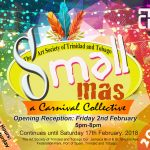 "EXTENDED!! – ""Small Mas"" Carnival Visual Arts Exhibition"