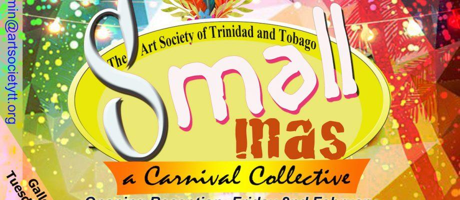 Carnival Visual Arts Exhibition – Small Mas